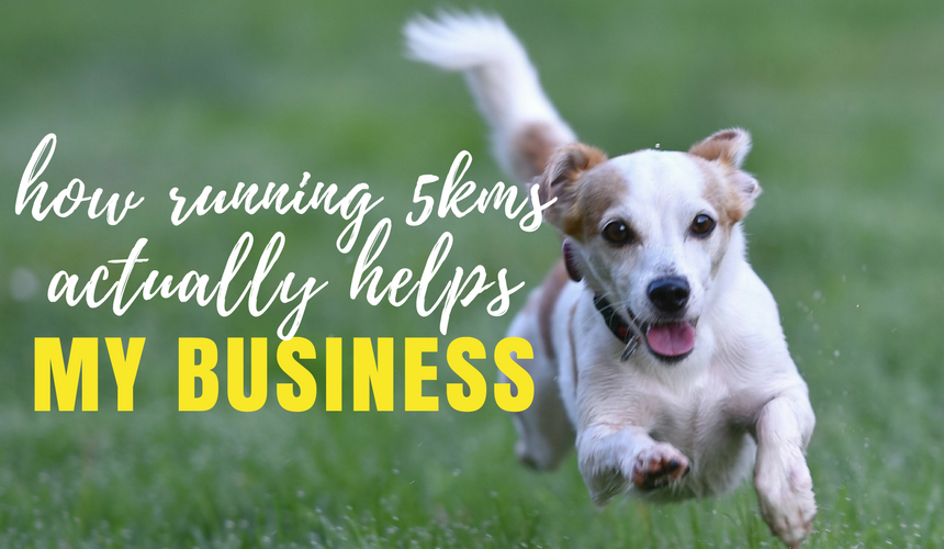 How Running 5kms Actually Helps My Business