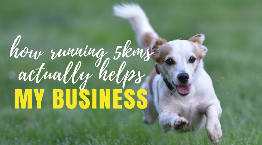 How Running 5kms Helps My Business