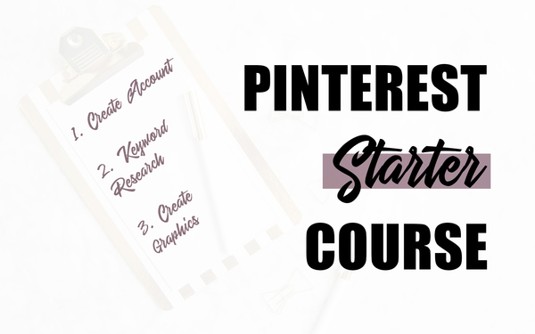 Pinterest Starters Course